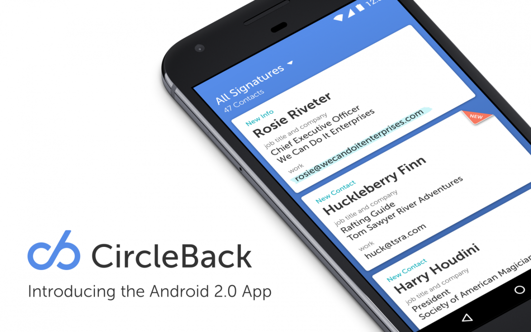 CircleBack for Android is Back and Better Than Ever